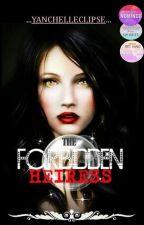 The Forbidden Heiress by yanchelleclipse