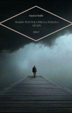 Harry Potter i Druga Strona Duszy by SoniaChabros