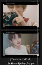 [Twoshoot] I'm Always Waiting for You (VKook) by AnnisaIcha576