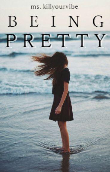 Being Pretty