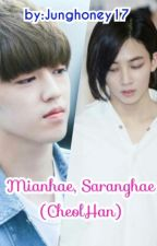 Mianhae, Saranghae by snowyhoney_