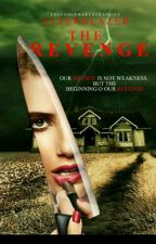 THE REVENGE (Book 3) by asterblazer