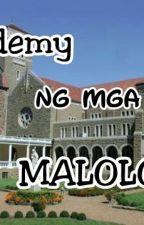 Academy ng mga Maloloko  by haimatot