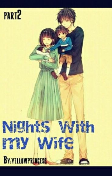 Nights with My Wife