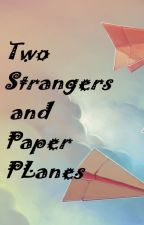 Two strangers and paper planes by Calmadventurer