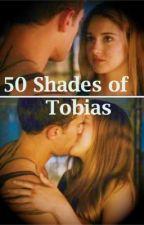 50 Shades of Tobias by JanuaryJemni