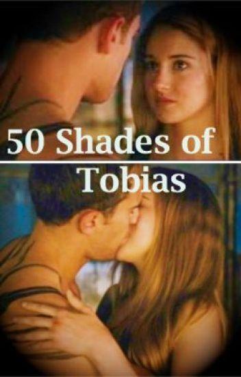 50 Shades of Tobias
