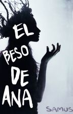 El Beso de Ana. by LaPepinilla