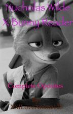 Nicholas Wild x bunny reader complete Opposites  by XXILoveAnime123