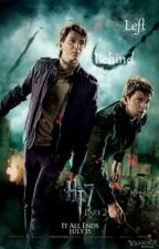 Left Behind (A Fred & George fanfic) by PriscillaWrites