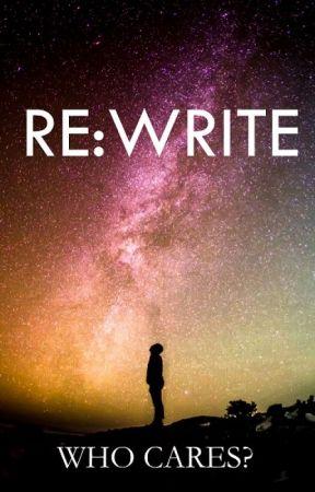 RE:WRITE by RewritebyWhoCares