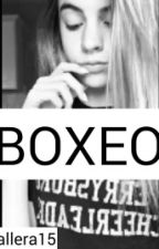 """BOXEO"" by cavallera15"