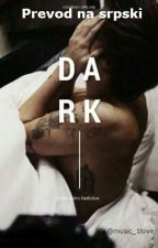 DARK prevod na srpski by music_1love