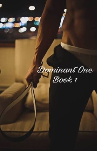 Dominant One( SERIES)