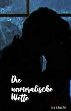 Die unmoralische Wette by hiddenflaws_
