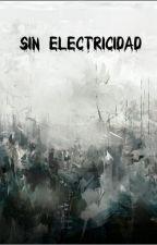 Sin electricidad by DavidM_369