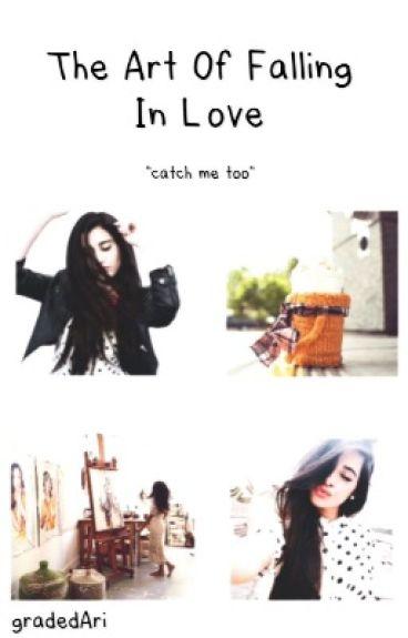 the art of falling in love >> camren <<