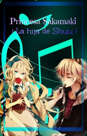 """Princesa Sakamaki   """" La Hija De Shuu """""""