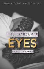 The Danger's Eyes by NikolinaDrum