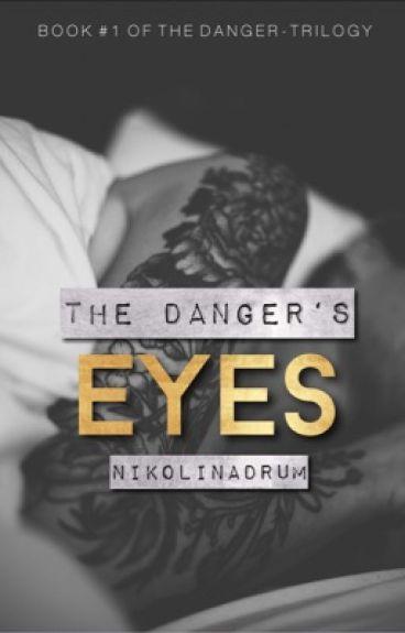 The Danger's Eyes