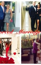 Forced Marriage  by Bella_twins2