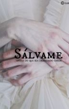 Sálvame by Itsnimzay2