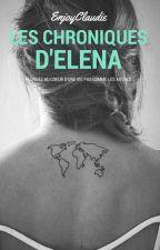 Les Chroniques d'Elena by EnjoyClaudie
