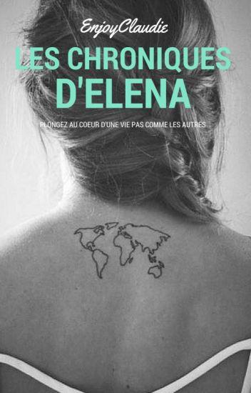 Les Chroniques d'Elena [ #Wattys2017 ]