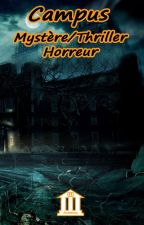 Campus Mystère Thriller Horreur by WPAcademy