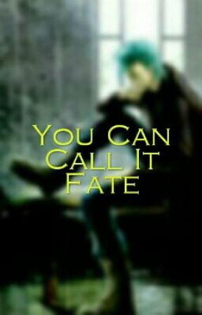 You Can Call It Fate (Grimmjow Love Story) by Jirishnesensei_33