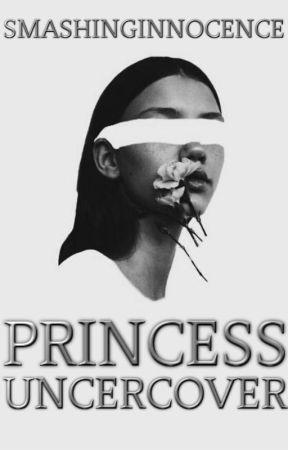 Princess Undercover by SmashingInnocence