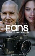 Fans sind nicht zum Lieben da (Tim Oliver Schultz FF) by DreamShadowstars2