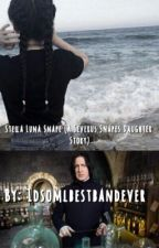 Stella Luna Snape (A Snape Daughter story) by 1dsomlbestbandever