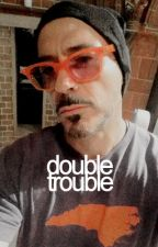 double trouble  » tony stark by howletts