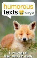 Humorous Texts by Auryia