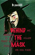 Behind The Mask by zaahid101
