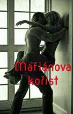 Mafiánova kořist by BlackGirlAndLove90