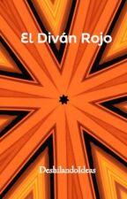El Diván Rojo by DeshilandoIdeas