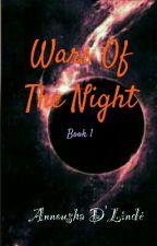 Wars Of The Night by Anushamadhu