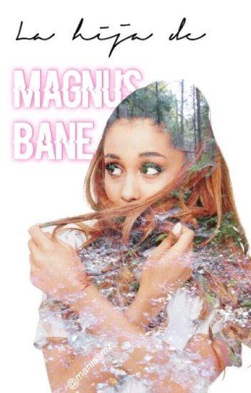 La hija de Magnus Bane