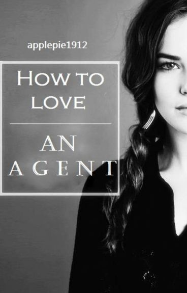 How to love an Agent