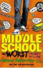 Middle School: The Worst Years Of My Life by xmelaniiex