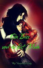 Ein Biss Und Du bist Mein by sevphine_storys