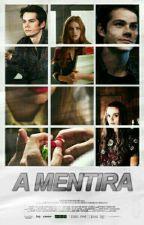 A Mentira ||STYDIA|| by ynLydia