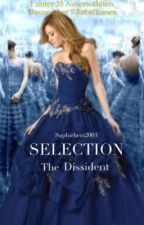 Selection - The Dissident (De) ~slow update~ by Saphirherz2003