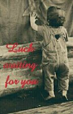 Luck waiting for you by ta_psychiczna