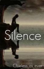 Silence by Clueless_as_ever