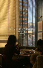 Stupid badass Suga || Min Yoongi  by itsjustafan