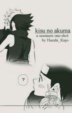 kisu no akuma ๑ sasunaru os by haruhi_kujo