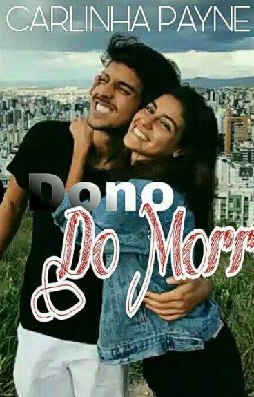 O Dono Do Morro